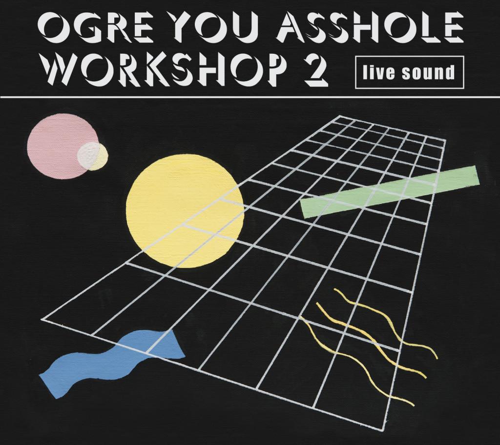 workshop 2 | OGRE YOU ASSHOLE